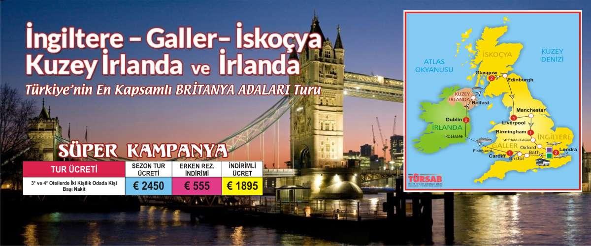LONDRA (2) - BRİSTOL - CARDİFF (1) - DUBLİN (2) - BELFAST - GLASGOW (2) - EDİNBURGH - MANCHESTER - LİVERPOOL (1) - BİRMİNGHAM (1)  5 ÜLKE birarada- 11 gün-UÇAK ile-