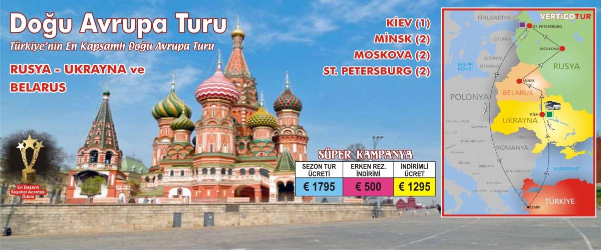 UKRAYNA - BELARUS ve RUSYA.. KİEV (1 ) - MİNSK (2) - MOSKOVA (2) - ST. PETERSBURG (2)